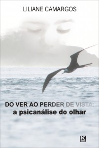 A Psicanálise do Olhar